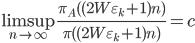 \displaystyle \limsup_{n \to \infty}\frac{\pi_A( (2W\varepsilon_k+1)n)}{\pi( (2W\varepsilon_k+1)n)} = c