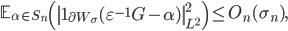\displaystyle \mathbb{E}_{\alpha \in S_n}\left(\left\|\mathbf{1}_{\partial W_{\sigma}}(\varepsilon^{-1}G- \alpha)\right\|_{L^2}^2\right) \leq O_n(\sigma_n),
