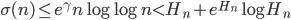 \displaystyle \sigma (n) \leq e^{\gamma}n \log \log n < H_n + e^{H_n}\log H_n