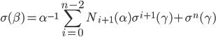\displaystyle \sigma(\beta) = \alpha^{-1}\sum_{i=0}^{n-2}N_{i+1}(\alpha)\sigma^{i+1}(\gamma)+\sigma^n(\gamma)