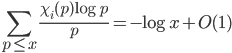 \displaystyle \sum_{p \leq x}\frac{\chi_i(p)\log p}{p}=-\log x +O(1)