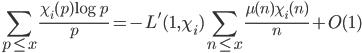 \displaystyle \sum_{p \leq x}\frac{\chi_i(p)\log p}{p}=-L'(1, \chi_i)\sum_{n \leq x}\frac{\mu(n)\chi_i(n)}{n}+O(1)