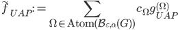 \displaystyle \widetilde{f}_{UAP} := \sum_{\Omega \in \mathrm{Atom}(\mathcal{B}_{\varepsilon, \alpha}(G))}c_{\Omega}g_{UAP}^{(\Omega)}