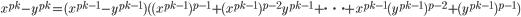 \displaystyle {\small x^{p^k}-y^{p^k} = (x^{p^{k-1}}-y^{p^{k-1}})((x^{p^{k-1}})^{p-1}+(x^{p^{k-1}})^{p-2}y^{p^{k-1}}+\cdots + x^{p^{k-1}}(y^{p^{k-1}})^{p-2}+(y^{p^{k-1}})^{p-1})}