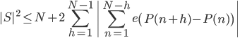 \displaystyle |S|^2 \leq N+2\sum_{h=1}^{N-1}\left| \sum_{n=1}^{N-h}e\left( P(n+h)-P(n) \right) \right|