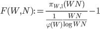 \displaystyle F(W, N):=\frac{\pi_{W, 1}(WN)}{\frac{1}{\varphi(W)}\frac{WN}{\log WN}}-1