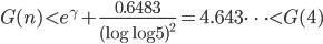 \displaystyle G(n) < e^{\gamma}+\frac{0.6483}{(\log \log 5)^2} = 4.643\cdots < G(4)