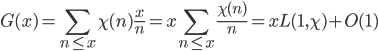 \displaystyle G(x) = \sum_{n \leq x}\chi (n)\frac{x}{n} = x \sum_{n \leq x}\frac{\chi (n)}{n} = xL(1, \chi)+O(1)