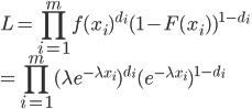 \displaystyle L= \prod_{i=1}^{m} f(x_i)^{d_i} (1-F(x_i))^{1-d_i} \\ \displaystyle = \prod_{i=1}^{m} (\lambda e^{-\lambda x_i})^{d_i} (e^{-\lambda x_i})^{1-d_i}