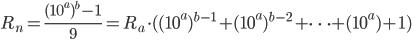 \displaystyle R_n=\frac{(10^a)^b-1}{9}=R_a \cdot ((10^a)^{b-1}+(10^a)^{b-2}+\cdots +(10^a)+1)