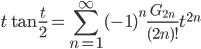 \displaystyle t\tan \frac{t}{2} = \sum_{n=1}^{\infty}(-1)^n\frac{G_{2n}}{(2n)!}t^{2n}