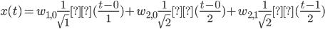 \displaystyle x(t) = w_{1,0}\frac{1}{\sqrt{1}}Ψ(\frac{t-0}{1}) + w_{2,0}\frac{1}{\sqrt{2}}Ψ(\frac{t-0}{2}) + w_{2,1}\frac{1}{\sqrt{2}}Ψ(\frac{t-1}{2})