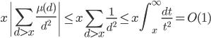 \displaystyle x\left| \sum_{d > x}\frac{\mu (d)}{d^2} \right| \leq x\sum_{d > x}\frac{1}{d^2} \leq x\int_x^{\infty}\frac{dt}{t^2}=O(1)