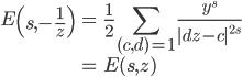 \displaystyle\begin{eqnarray}E\left(s,-\frac{1}{z}\right)&=&\frac{1}{2}\sum_{(c,d)=1}^{}\frac{y^s}{|dz-c|^{2s}}\\&=&E(s,z)\end{eqnarray}