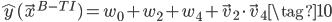 \displaystyle\hat{y}(\vec{x}^{B-TI})=w_0 + w_2 + w_4 + \vec{v}_2\cdot\vec{v}_4 \tag{10}