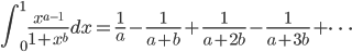 \displaystyle\int_0^1\frac{x^{a-1}}{1+x^b}dx=\frac{1}{a}-\frac{1}{a+b}+\frac{1}{a+2b}-\frac{1}{a+3b}+\cdots