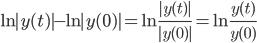 \displaystyle\ln|y(t)|-\ln|y(0)|=\ln\frac{|y(t)|}{|y(0)|}=\ln\frac{y(t)}{y(0)}