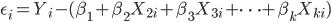\eps_i = Y_i - (\beta_1 + \beta_2 X_{2i} + \beta_3 X_{3i} + \cdots + \beta_k X_{ki})