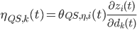 \eta_{QS</td> <td >k}(t)=\theta_{QS</td> <td >\eta</td> <td >i}(t)\frac{\partial z_i(t)}{\partial d_k(t)}