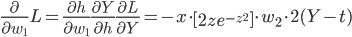 \frac{\partial}{\partial w_{1}} L = \frac{\partial h}{\partial w_{1}} \frac{\partial Y}{\partial h} \frac{\partial L}{\partial Y} =-x \cdot \left [ 2ze^{-z^{2}} \right] \cdot w_{2} \cdot2(Y-t)