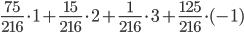\frac{75}{216}\cdot 1 + \frac{15}{216}\cdot 2 + \frac{1}{216}\cdot 3 + \frac{125}{216}\cdot (-1)