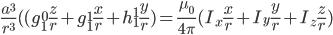 \frac{a^3}{r^3}((g^{0}_{1}\frac{z}{r}+g^{1}_{1}\frac{x}{r}+h^{1}_{1}\frac{y}{r})=\frac{\mu_{0}}{4\pi}(I_x\frac{x}{r}+I_y\frac{y}{r}+I_z\frac{z}{r})