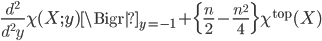 \frac{d^2}{d^2y}\chi(X;y)\Bigr|_{y=-1}+\Bigl\{\frac{n}{2}-\frac{n^2}{4}\Bigr\}\chi^{{\rm top}}(X)