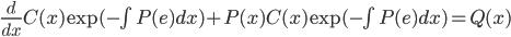 \frac{d}{dx}C(x)\exp(-\int{P(e)dx})+P(x)C(x)\exp(-\int{P(e)dx})=Q(x)