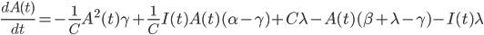\frac{dA(t)}{dt}=-\frac{1}{C}A^2(t)\gamma+\frac{1}{C}I(t)A(t)(\alpha-\gamma)+C\lambda-A(t)(\beta+\lambda-\gamma)-I(t)\lambda