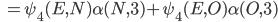 \hspace{2.25cm} =\psi_4(E,N)\alpha(N,3)+\psi_4(E,O)\alpha(O,3)