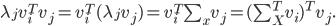 \lambda_j v^{T}_{i} v_j=v^{T}_{i} (\lambda_j v_j)=v^{T}_{i} \sum_{x} v_j=(\sum_{X}^{T} v_i)^{T} v_j.