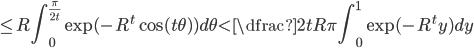 \leq\displaystyle R\int_0^{\frac{\pi}{2t}}\exp(-R^t\cos(t\theta))d\theta< \dfrac{2tR}\pi\int_0^1\exp(-R^ty)dy