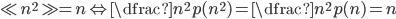 \ll n^2 \gg=n \Leftrightarrow \dfrac{n^2}{p(n^2)}=\dfrac{n^2}{p(n)}=n