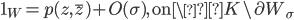\mathbf{1}_W = p(z, \overline{z}) + O(\sigma), \quad \text{on} \K\setminus \partial W_{\sigma}
