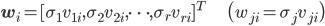\mathbf{w}_i = [\sigma_1v_{1i}, \sigma_2 v_{2i}, \cdots,\sigma_rv_{ri}]^T \hspace{20cm} \big(w_{ji} = \sigma_jv_{ji}\big)