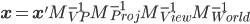 \mathbf{x} = \mathbf{x'} M^{-1}_{VP} M^{-1}_{Proj} M^{-1}_{View} M^{-1}_{World}