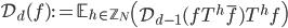 \mathcal{D}_d(f) := \mathbb{E}_{h \in \mathbb{Z}_N}\left(\mathcal{D}_{d-1}(fT^h\overline{f})T^hf\right)