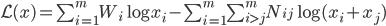 \mathcal{L}(x) = \sum_{i=1}^{m} W_i \log x_i - \sum_{i=1}^m \sum_{i \gt j}^m N_{ij} \log(x_i+x_j)