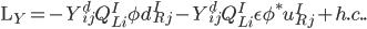 \mathrm{L}_{Y}=-Y_{ij}^{d}Q^{I}_{Li}\phi d^{I}_{Rj}-Y_{ij}^{d}Q^{I}_{Li}\epsilon \phi^{*}u^{I}_{Rj}+h.c..
