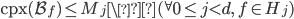 \mathrm{cpx}(\mathcal{B}_f) \leq M_j \({}^{\forall}0 \leq j < d, \ f \in H_j)