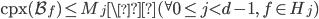 \mathrm{cpx}(\mathcal{B}_f) \leq M_j \({}^{\forall}0 \leq j < d-1, \ f \in H_j)