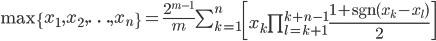 \mathrm{max}\left\{x_1,x_2,\ldots,x_n\right\} = \frac{2^{m-1}}{m}\sum_{k=1}^n \left[x_k\prod_{l=k+1}^{k+n-1}\frac{1+\mathrm{sgn}(x_k-x_{l})}2 \right]