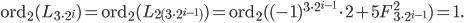 \mathrm{ord}_2(L_{3\cdot 2^i})=\mathrm{ord}_2(L_{2(3\cdot 2^{i-1})}) = \mathrm{ord}_2((-1)^{3\cdot 2^{i-1}}\cdot 2+5F_{3\cdot 2^{i-1}}^2) = 1.