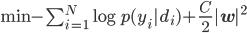 \min -\sum_{i=1}^{N} \log p(y_i|d_i) + \frac{C}{2} |{\bf w}|^2