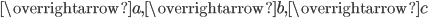 \overrightarrow{a},\overrightarrow{b},\overrightarrow{c}