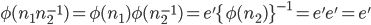 \phi(n_1n_2^{-1})=\phi(n_1)\phi(n_2^{-1})=e'\{\phi(n_2)\}^{-1}=e'e'=e'