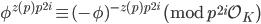 \phi^{z(p)p^{2i}}\equiv (-\phi)^{-z(p)p^{2i}} \pmod{p^{2i}\mathcal{O}_K}