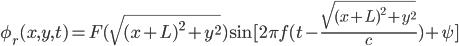 \phi_r(x,y,t)=F(\sqrt{(x+L)^2+y^2})\sin[2\pi f(t-\frac{\sqrt{(x+L)^2+y^2}}{c})+\psi]