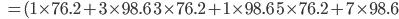 \quad\quad=(1 \times 76.2 + 3 \times 98.6  \quad 3 \times 76.2 + 1 \times 98.6 \quad 5 \times 76.2 + 7 \times 98.6