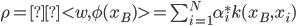 \rho =\lt w,\phi(x_B) \gt = \sum_{i=1}^N \alpha_i^* k(x_B,x_i)